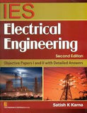 IES Electrical Engineering: Objective Papers I and II with Detailed Answers, 2e