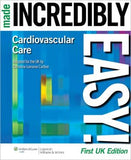 Cardiovascular Care Made Incredibly Easy, 3e UK Edition - ABC Books