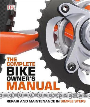 The Complete Bike Owners Manual - ABC Books