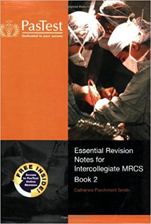 Essential Revision Notes for Intercollegiate MRCS Book 2 ** - ABC Books