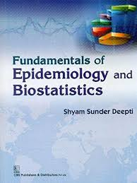 Fundamentals of Epdemiology and Biostatistics
