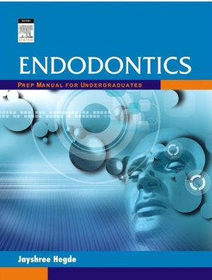 Endodontics: Prep Manual for Undergraduates