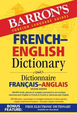 Barron's French-English Dictionary: Dictionnaire Francais-Anglais 2E - ABC Books