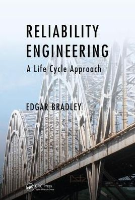 Reliability Engineering: A Life Cycle Approach - ABC Books