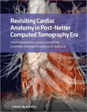 Revisiting Cardiac Anatomy: A Computed-Tomography-Based Atlas and Reference - ABC Books