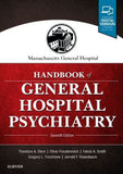 Massachusetts General Hospital Handbook of General Hospital Psychiatry, 7th Edition