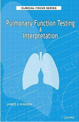 Clinical Focus Series: Pulmonary Function Testing & Interpretation - ABC Books