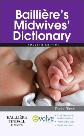 Bailliere's Midwives' Dictionary, 12e ** - ABC Books