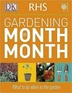 RHS Gardening Month by Month - ABC Books