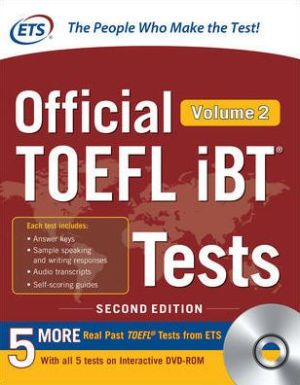 Official TOEFL iBT Tests Volume 2, 2nd Edition - ABC Books