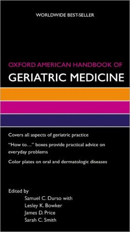 Oxford American Handbook of Geriatric Medicine