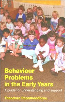 Behaviour Problems in the Early Years: A Guide for Understanding and Support - ABC Books