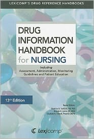 Drug Information Handbook for Nursing, 13e ** - ABC Books