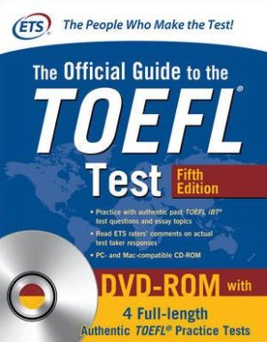 The Official Guide to the TOEFL Test with DVD-ROM, Fifth Edition - ABC Books