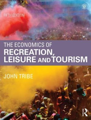 Economics of Recreation, Leisure and Tourism - ABC Books
