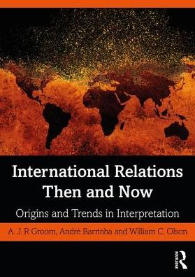 International Relations Then and Now