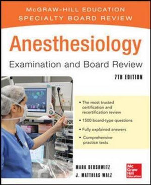 Anesthesiology Examination and Board Review, IE, 7e