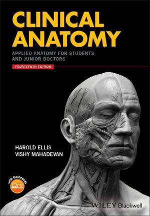 Clinical Anatomy: Applied Anatomy for Students and Junior Doctors 14th Edition - ABC Books