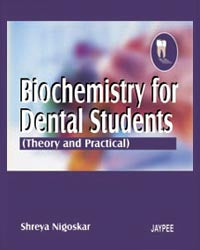 Biochemistry for Dental Students - ABC Books