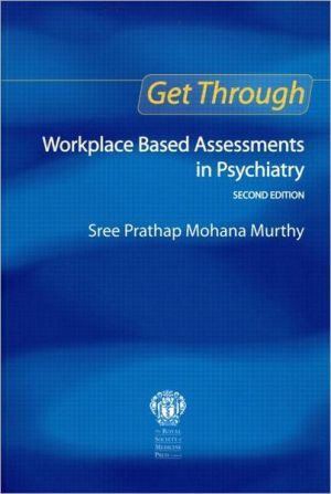 Get Through Workplace Based Assessments in Psychiatry, 2e - ABC Books
