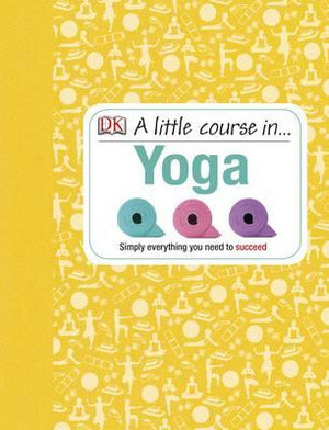 A Little Course In... Yoga - ABC Books