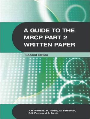 A Guide to the MRCP Part 2 Written Paper, 2e - ABC Books