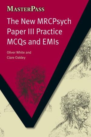 MasterPass: New MRCpsych Paper III Practice MCQs & EMIs - ABC Books