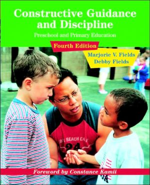 Constructive Guidance and Discipline for Early Childhood Education - ABC Books