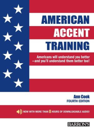 American Accent Training: With Downloadable Audio, 4th Edition - ABC Books