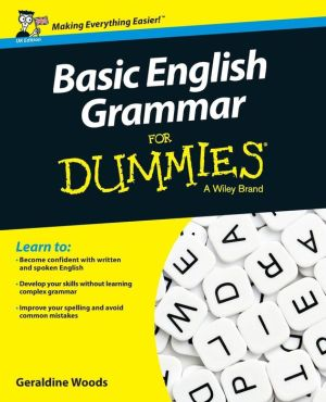 Basic English Grammar For Dummies, UK Edition