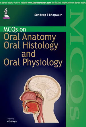 MCQs on Oral Anatomy, Oral Histology, and Oral Physiology - ABC Books