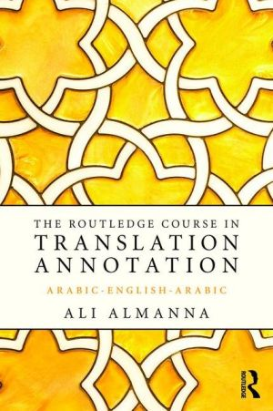 Routledge Course in Translation Annotation: Arabic-English-Arabic