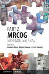 Part 2 MRCOG: 500 EMQs and SBAs