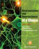 Neuroanatomy & Neuroscience at a Glance, 4e **
