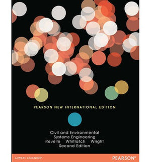 Civil and Environmental Systems Engineering: Pearson New International Edition, 2e