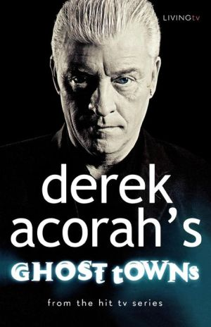 Derek Acorah: Ghost Towns - ABC Books
