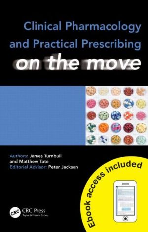 Clinical Pharmacology and Practical Prescribing on the Move