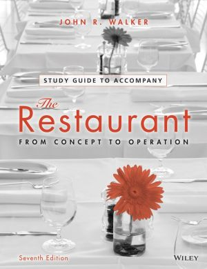 Study Guide to Accompany The Restaurant - From Concept to Operation 7e **
