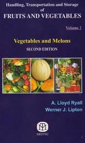 Handling, Transportation and Storage of Fruits and Vegetables Vol 1, Vegetables and Melons 2nd Ed - ABC Books