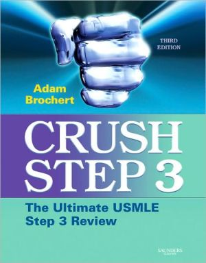 Crush Step 3: The Ultimate USMLE Step 3 Review, 3e **