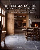 The Ultimate Guide for Reclaimed Materials