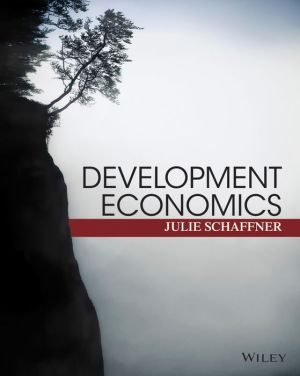 Development Economics - Theory, Empirical Research, and Policy Analysis (WSE) - ABC Books