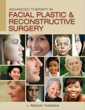 Advanced Therapy in Facial Plastic and Reconstructive Surgery - ABC Books