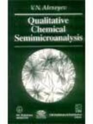 Qualitative Chemical Semimicroanalysis