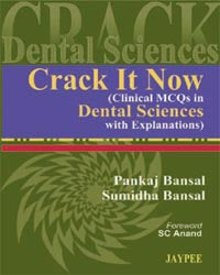 Crack It Now: Clinical MCQs in Dental Sciences with Explanations - ABC Books