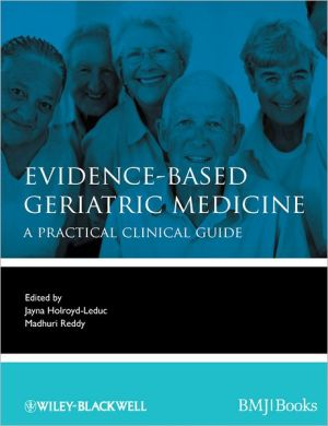 Evidence-Based Geriatric Medicine - A Practical Clinical Guide