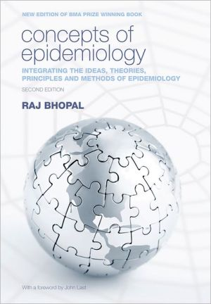 Concepts of Epidemiology: Integrating the Ideas, Theories, Principles and Methods of Epidemiology - ABC Books