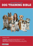 Barron's Dog Training Bible - ABC Books