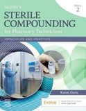 Mosby's Sterile Compounding for Pharmacy Technicians , Principles and Practice , 2nd Edition