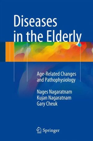 Diseases in the Elderly : Age-Related Changes and Pathophysiology